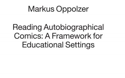 2020: Reading Autobiographical Comics: A Framework for Educational Settings
